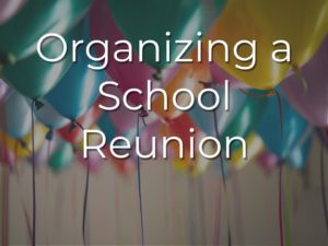 Organizing and collecting money for a school reunion