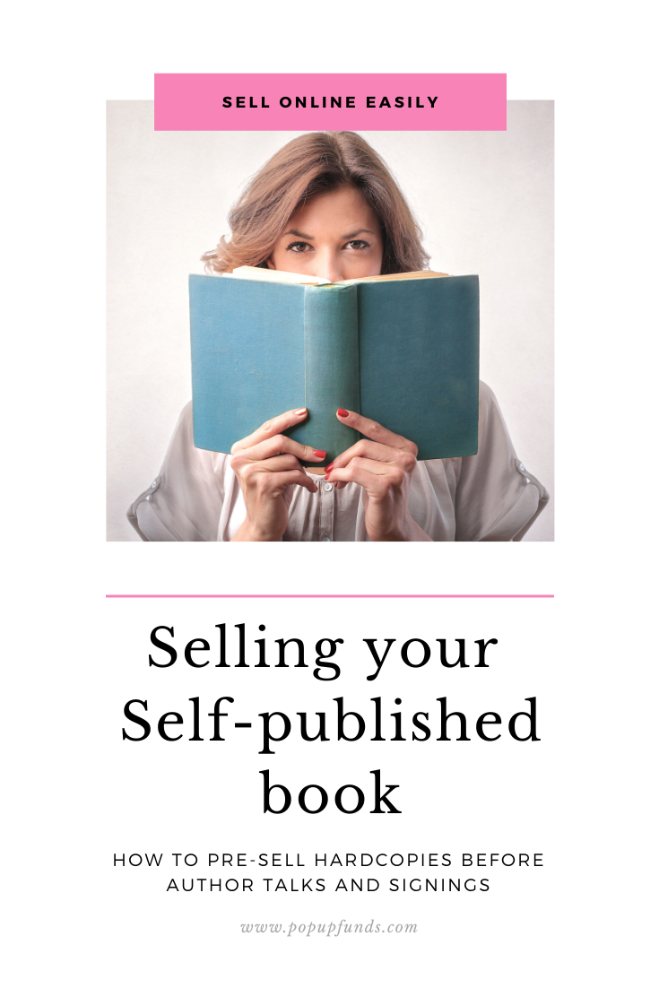 Pre-sell your book before the event with PopUp Funds.