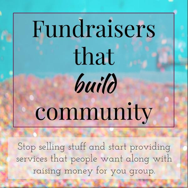 Fundraisers that build community
