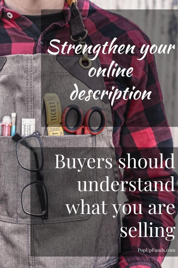 Buyers should understand what you are selling. Improve your item description.