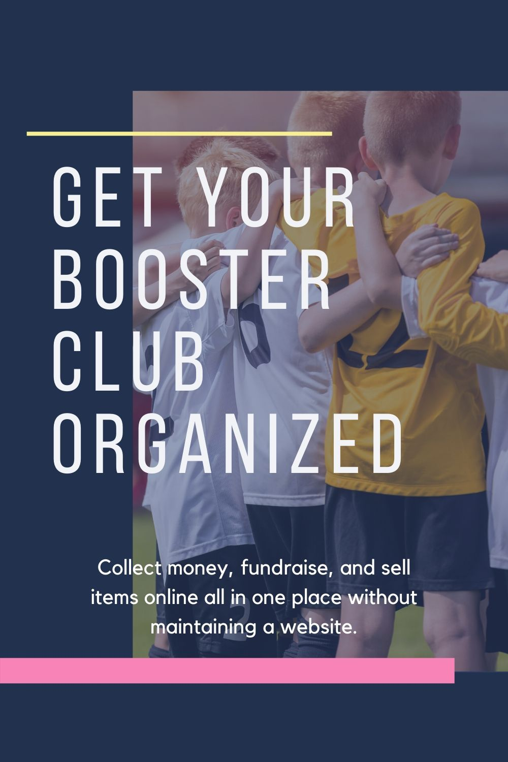 get your booster club organized